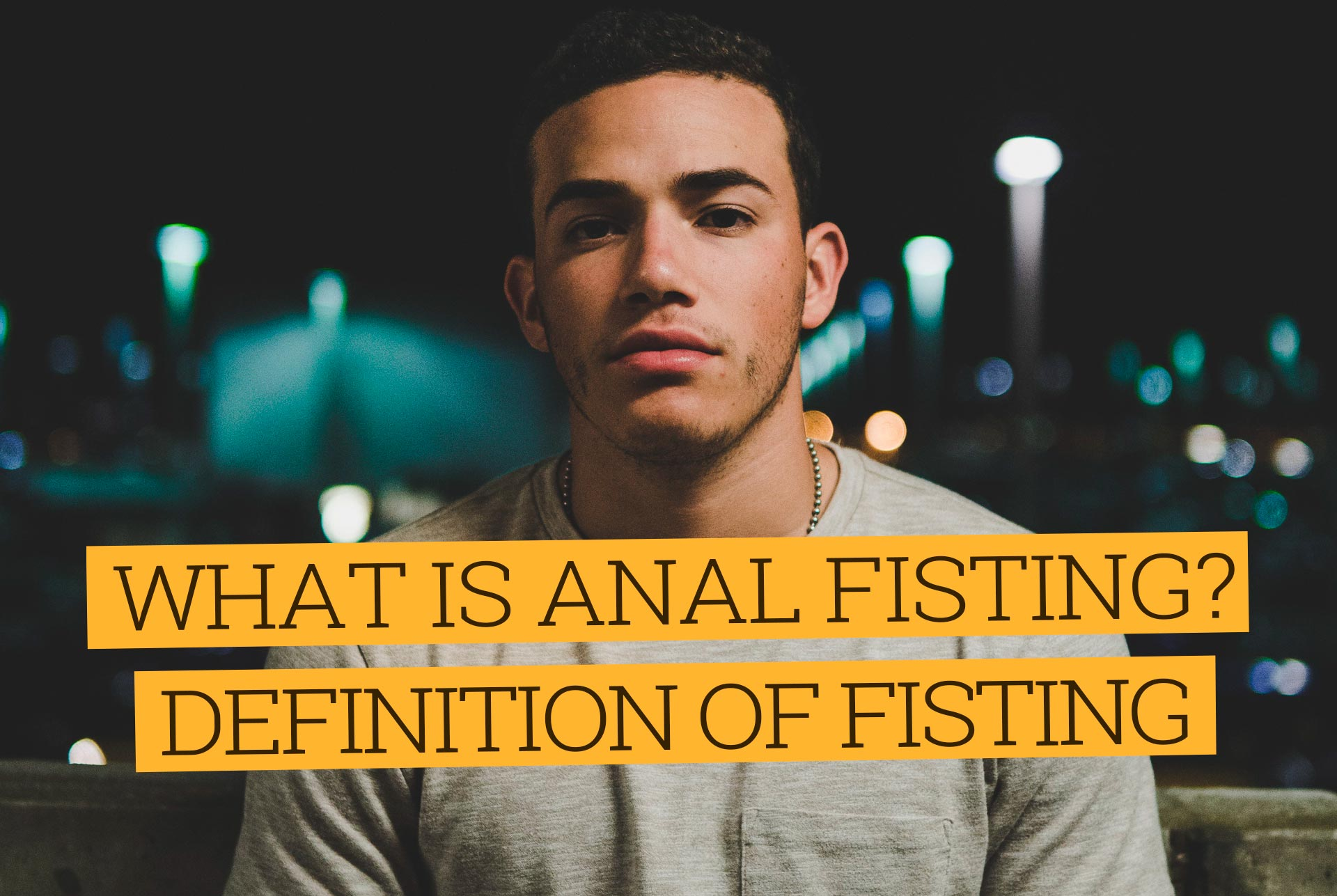 Definition of Fisting