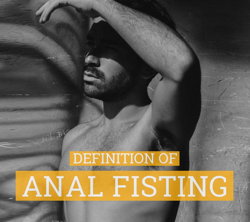 Definition of Fisting - What is fisting