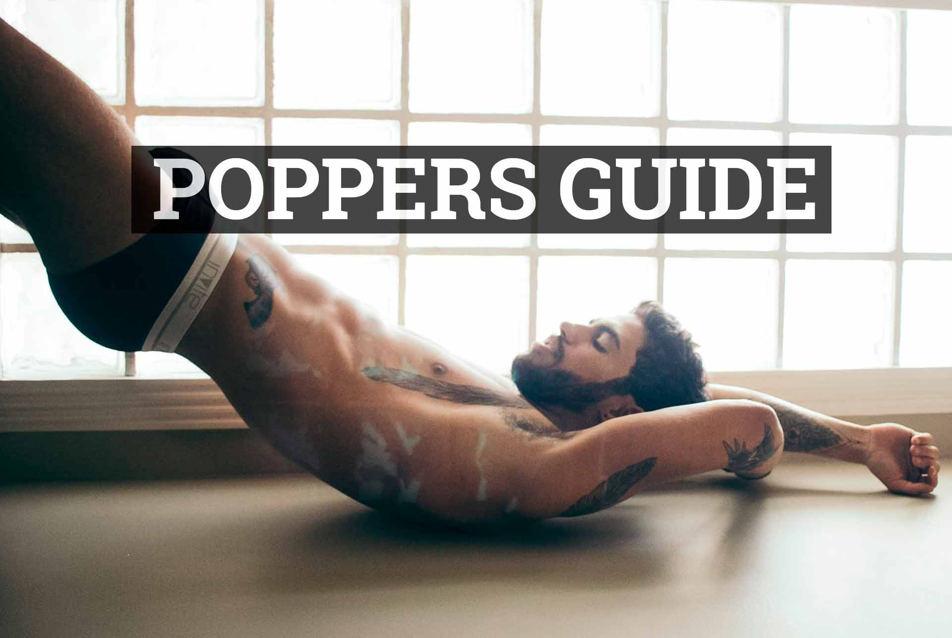 Best Poppers Guide. Here are all things you definitely know about Poppers and Amyl Nitrite. So, read more so you know everything.