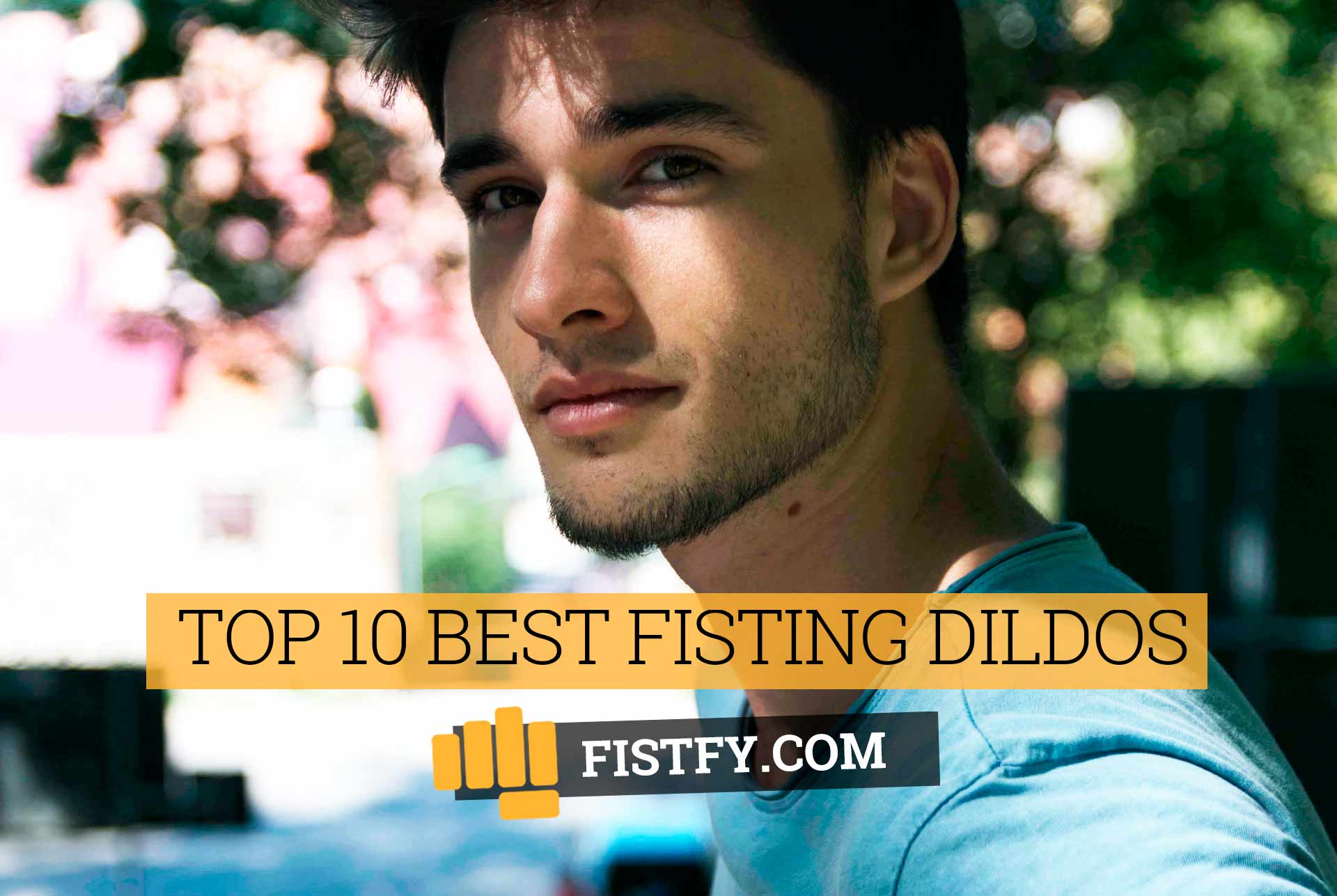 Top 10 Best Fisting dildos