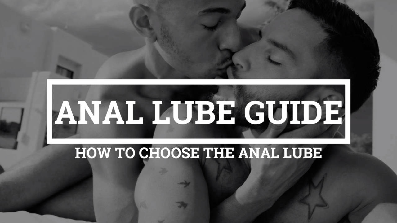 Guide to Anal Lube