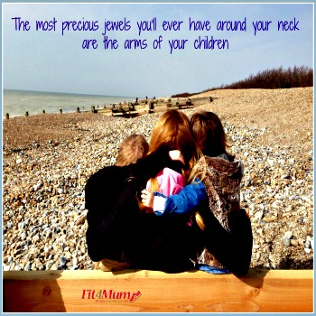 motivational-quotes-the-most-precious-jewels-you'll-ever-have-around-your-neck-are-the-arms-of-your-children