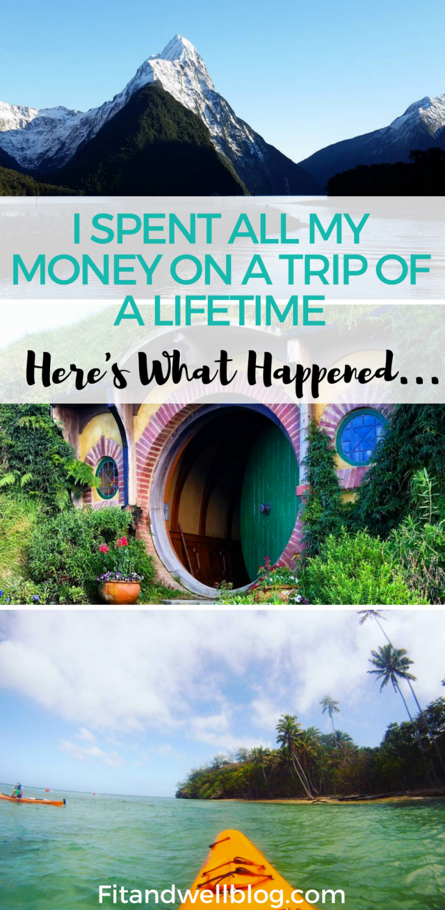 I Spent All My Money On A Trip Of A Lifetime...Here's What Happened.