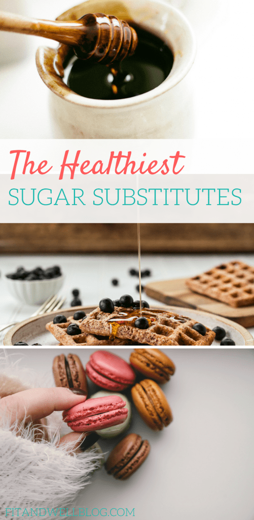 The healthiest sugar substitutes AND a few you should avoid.