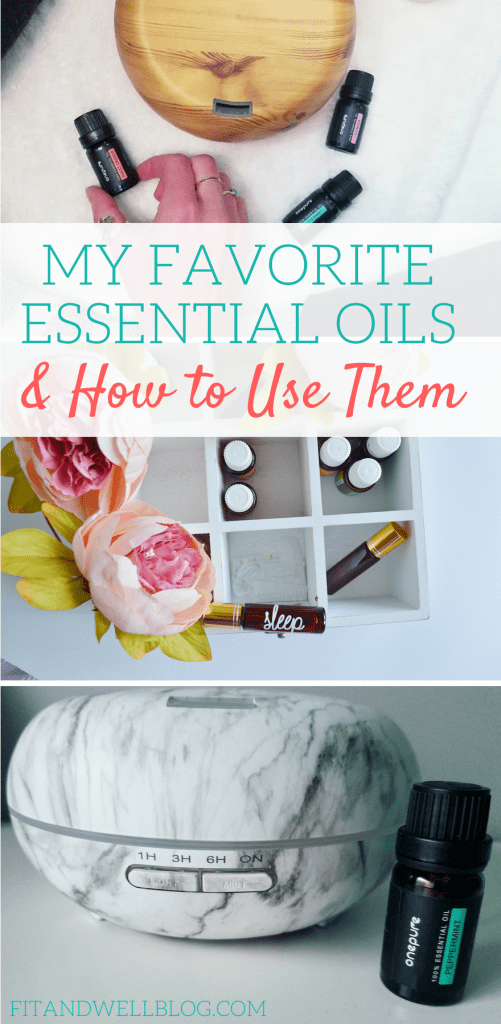 My favorite essential oils and how to use them-fitandwellblog.com