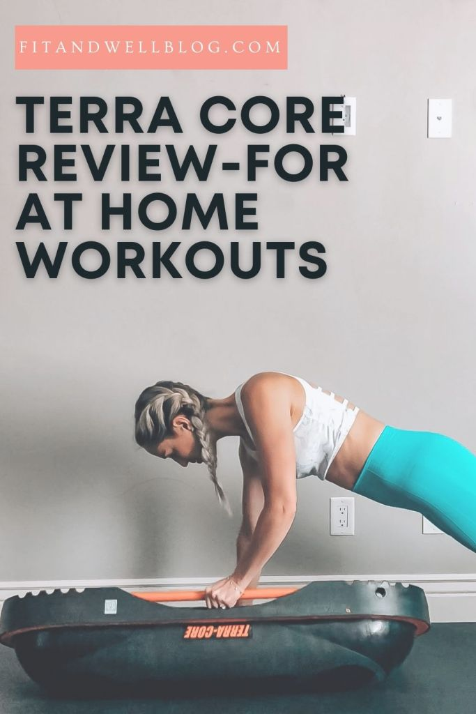 My Honest Terra Core Review for At Home Workouts-fitandwellblog.com