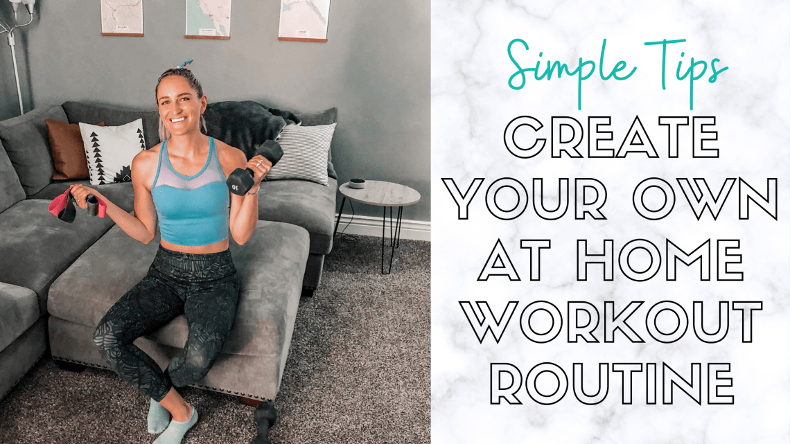 create your own at home workout routine