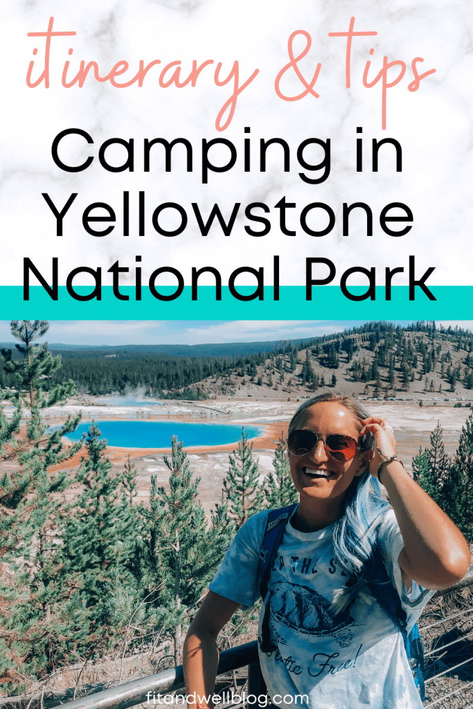 Camping in Yellowstone National Park 2020 tips and itinerary!