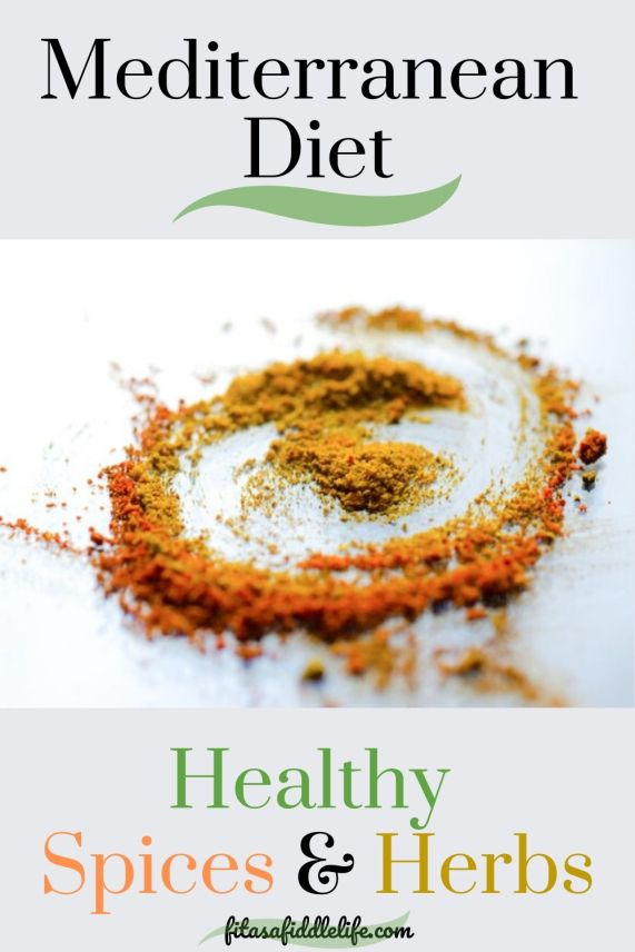 Learn about the uses and health benefits of spices and herbs used in the Mediterranean diet.