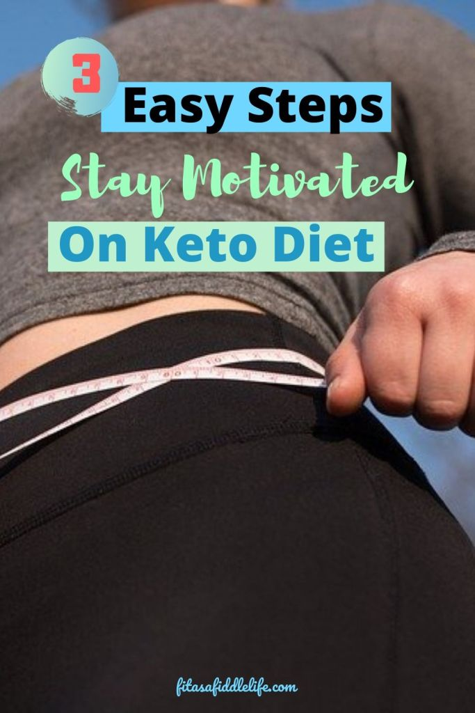 Learn about starting the keto diet and steps to stay motivated and keep losing weight.