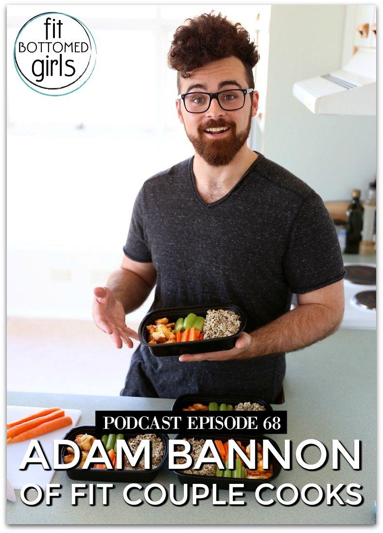 fit couple - Podcast Ep 68: Fit Couple Cooks' Adam Bannon