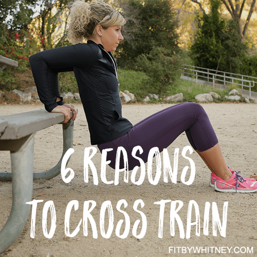 6 Reasons to Cross Train