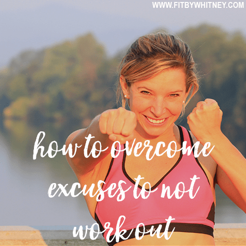 Overcome Workout Excuses