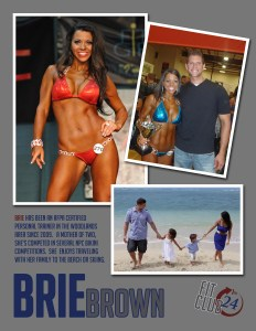 Brie has been an AFPA Certified Personal Trainer in The Woodlands area since 2009. A mother of two, she's competed in several NPC bikini competitions. She enjoys traveling with her family to the beach or skiing. She is also a trainer for Spry Trainers.