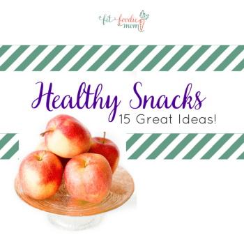 Healthy Snacks to Send to School With Your Kids