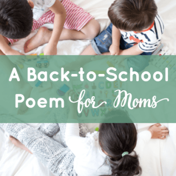 A Back-to-School Poem for Moms