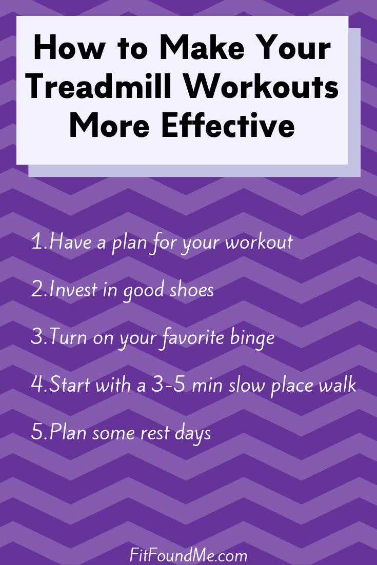 List of tips to make treadmill workouts more effective