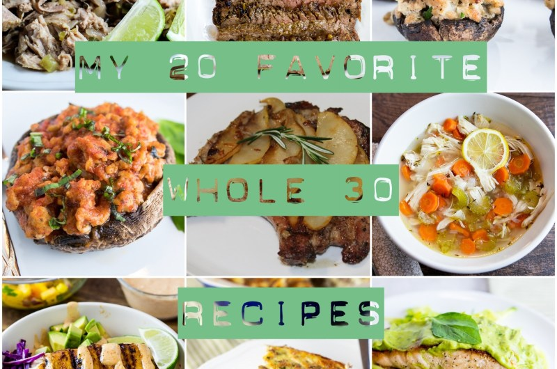 20 Favorite Whole 30 Recipes collage