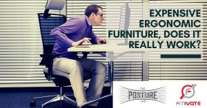 Expensive ergonomic furniture, does it really work?