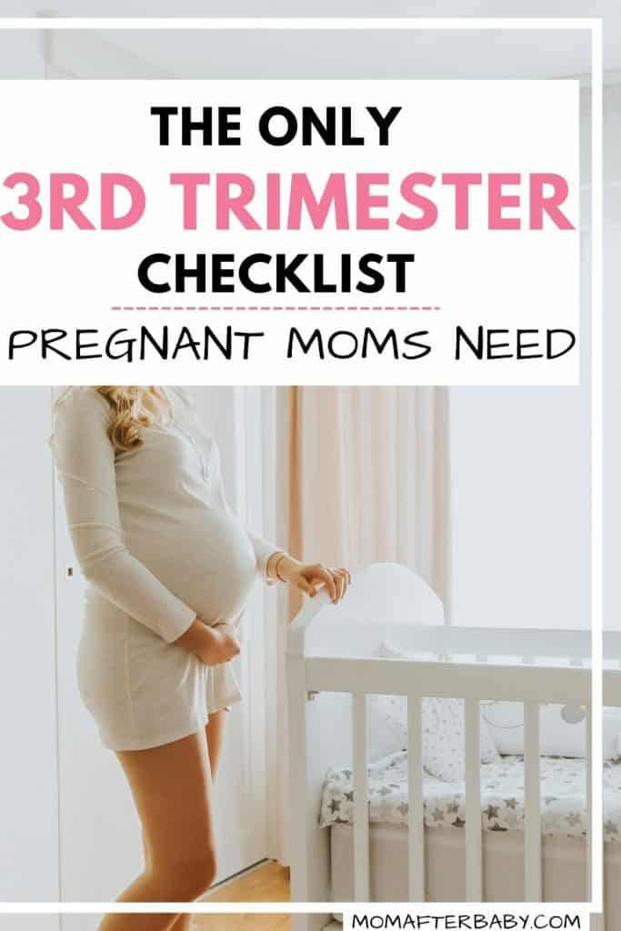 The only third trimester checklist pregnant moms NEED