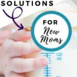 Breastmilk storage guidelines for new moms