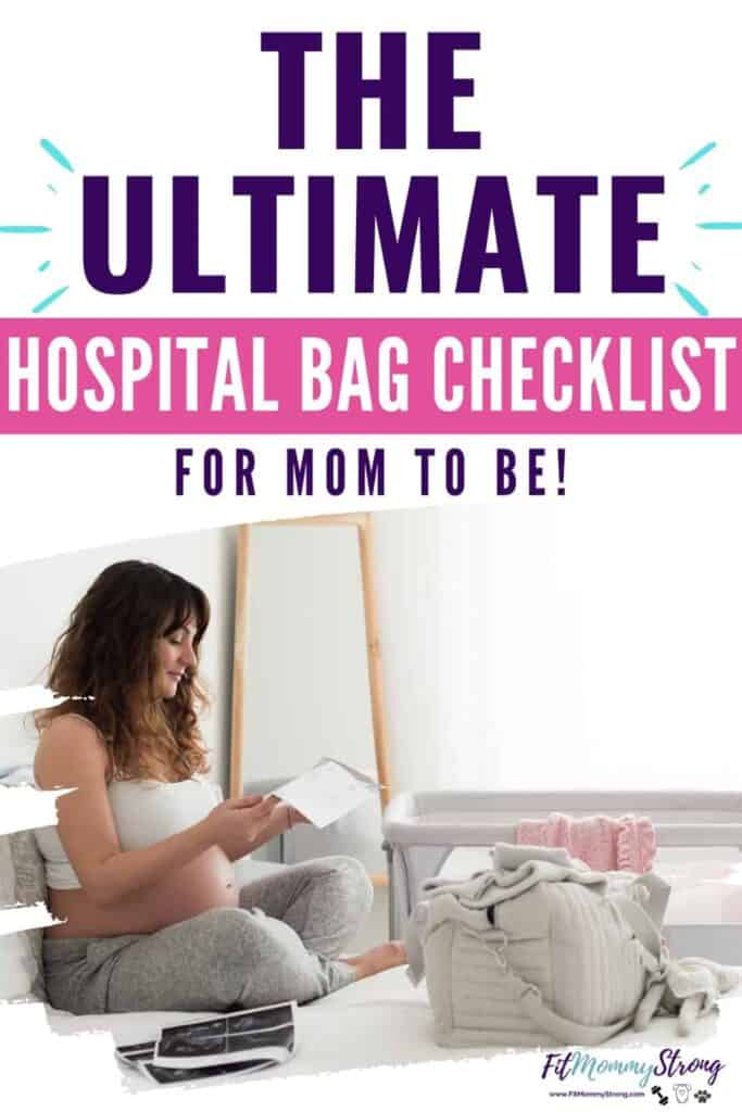Ultimate Hospital Bag Checklist for Mom, Dad and Baby