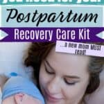 Essentials for postpartum survival kit