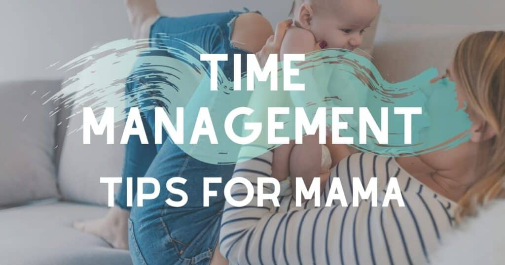 time management for new moms