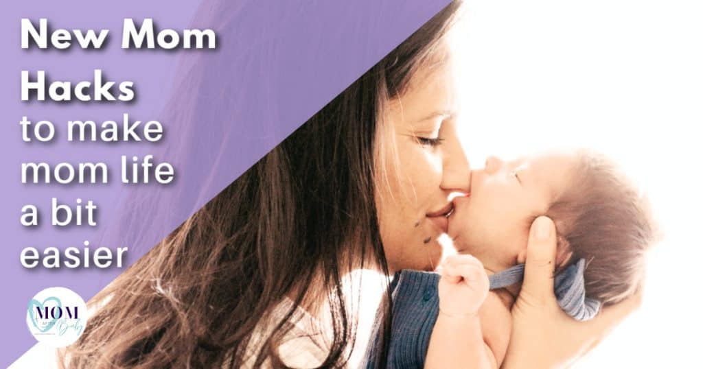 new mom hacks - mom after baby