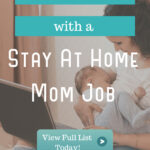 Eliminate stress with a stay at home mom job