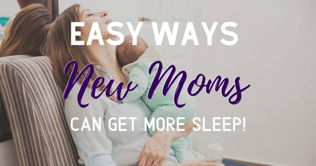 Ways new moms can get more sleep