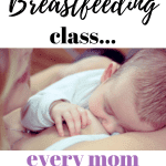 Affordable Online Breastfeeding Class to help Moms