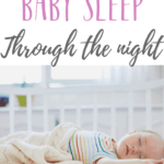 How to help baby sleep through the night