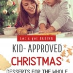 Kid Approved Christmas Desserts for the Whole Family