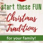 Fun Family Christmas Traditions in 2019