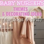 Adorable Baby Nursery Themes & Decorating Ideas