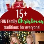 FUN Christmas Traditions for the entire family