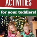 Fun Toddler Christmas Activities