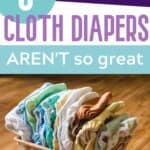 5 Reasons Cloth Diapers AREN'T so great!