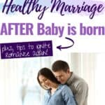 Tips to keep your Marriage After Baby Healthy