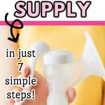 How to increase your breast milk in 7 simple steps
