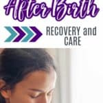 After birth recovery and care plan