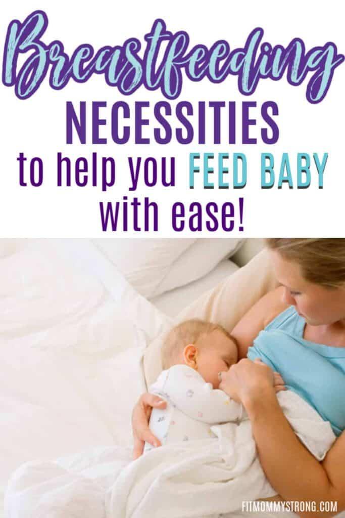 Breastfeeding necessities every mom needs
