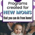 9 New Mom Programs Full of Various Motherhood Tips!