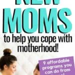 New mom programs with tips & advice for motherhood!