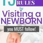 Rules to visit a newborn