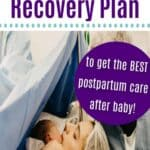 Tips to make an After Birth Recovery Plan