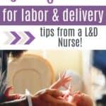 prepare for labor and delivery