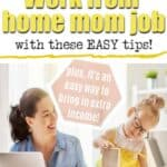 work from home mom job tips