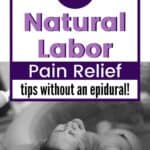 7 Natural LABOR Pain Relief tips without epidural!